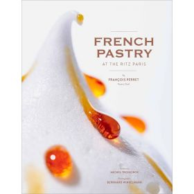 French Pastry at the Ritz Paris (Hardcover)