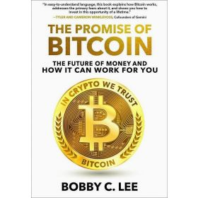 The Promise of Bitcoin: The Future of Money and How It Can Work for You (Hardcover)