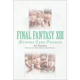 Final Fantasy XIII: Episode Zero: Promise (Paperback)