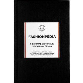 Fashionpedia: The Visual Dictionary of Fashion Design (Hardcover)