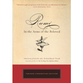 Rumi: In the Arms of the Beloved, Tarcher Cornerstone Editions (Paperback)