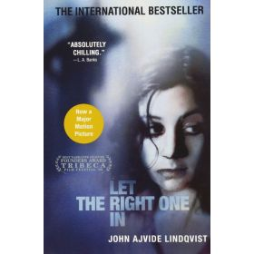 Let the Right One In: A Novel (Paperback)
