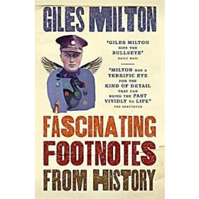 Fascinating Footnotes From History (Paperback)