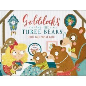 Goldilocks and the Three Bears: Fairy Tale Pop-Up Book (Board Book)