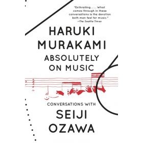 Absolutely on Music: Conversations (Paperback)