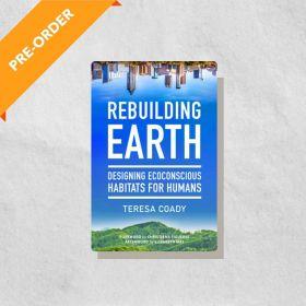 Rebuilding Earth: Designing Ecoconscious Habitats for Humans (Paperback)