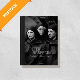 Peter Lindbergh: Untold Stories, Multilingual Edition (Hardcover)
