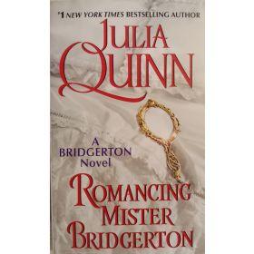 Romancing Mister Bridgerton: Bridgertons, Book 4 (Mass Market)