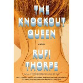 The Knockout Queen: A novel (Hardcover)