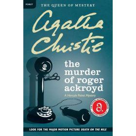 The Murder of Roger Ackroyd: A Hercule Poirot Mystery (Paperback)