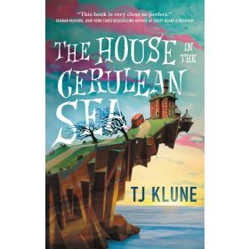 The House in the Cerulean Sea (Hardcover)