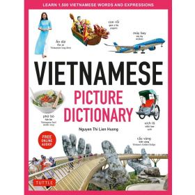 Vietnamese Picture Dictionary: Learn 1,500 Vietnamese Words and Expressions (Hardcover)