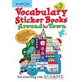 Vocabulary Sticker Books: Around Town, Ages 2 and up, Kumon Basic Skills (Paperback)