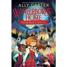 Winterborne Home For Vengeance And Valor —Signed Edition  (Hardcover)