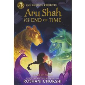 Aru Shah and the End of Time: A Pandava Novel, Book 1 (Paperback)