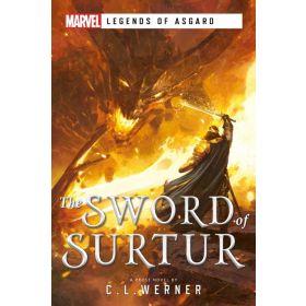 The Sword of Surtur: A Marvel Legends of Asgard Novel (Paperback)