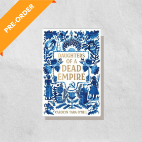 Daughters of a Dead Empire (Hardcover)