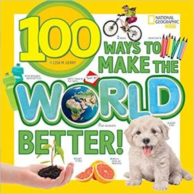 100 Ways to Make the World Better! (Paperback)