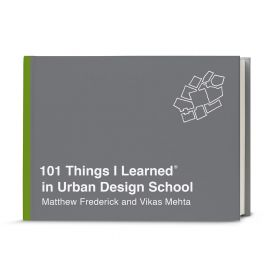 101 Things I Learned in Urban Design School (Hardcover)