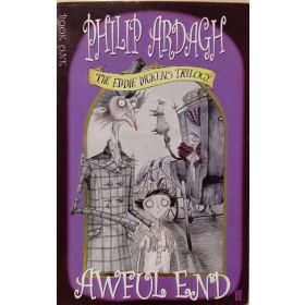 Awful End: The Eddie Dickens Trilogy, Book 1 (Paperback)