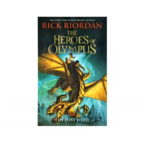The Lost Hero: The Heroes of Olympus, Book 1 (Hardcover)