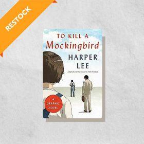 To Kill a Mockingbird: A Graphic Novel (Hardcover)