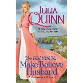 The Girl With the Make-Believe Husband: The Rokesbys, Book 2 (Mass Market)