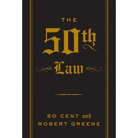 The 50th Law, The Robert Greene Collection (Paperback)