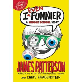 I Even Funnier: A Middle School Story, I Funny (Paperback)