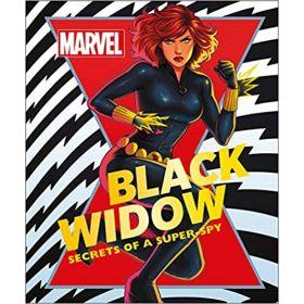 Marvel Black Widow: Secrets of a Super-spy (Hardcover)