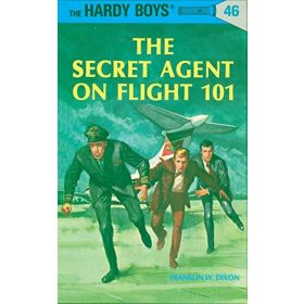 The Secret Agent on Flight 101: The Hardy Boys. Book 46 (Hardcover)