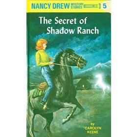 The Secret of Shadow Ranch: Nancy Drew, Book 5 (Hardcover)