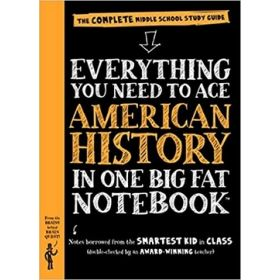 Everything You Need to Ace American History in One Big Fat Notebook, Big Fat Notebooks (Flexibound)