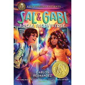 Sal and Gabi Break the Universe: Sal and Gabi, Book 1 (Paperback)