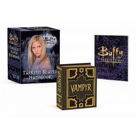 Buffy the Vampire Slayer: Talking Slayer Handbook (Mini Kit)