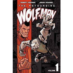 The Astounding Wolf-Man, Vol. 1 (Paperback)