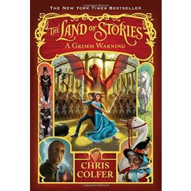The Land of Stories: A Grimm Warning, Book 3 (Hardcover)
