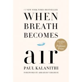 When Breath Becomes Air (Hardcover)