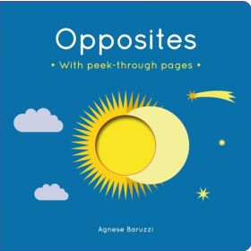 Opposites: With Peek-Through Pages (Board Book)