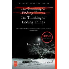 I'm Thinking of Ending Things: A Novel (Paperback)