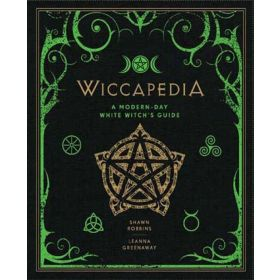 Wiccapedia: A Modern-Day White Witch's Guide: Modern-Day Witch 1 (Hardcover)