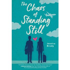 The Chaos of Standing Still (Paperback)