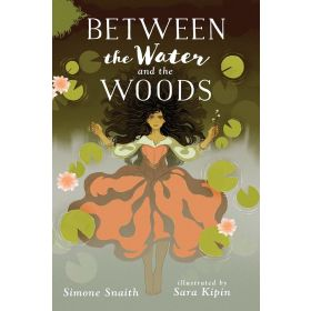 Between the Water and the Woods (Paperback)