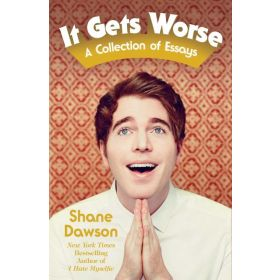 It Gets Worse: A Collection of Essays (Paperback)