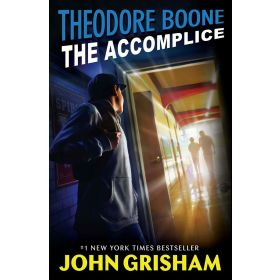The Accomplice: Theodore Boone, Book 7 (Paperback)