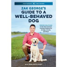 Zak George's Guide to a Well-Behaved Dog (Paperback)