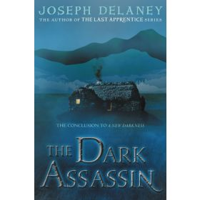 The Dark Assassin: Starblade Chronicles, Book 3 (Hardcover)
