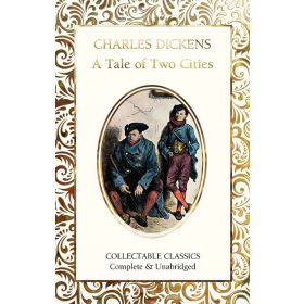 A Tale of Two Cities, Collectable Classics (Hardcover)