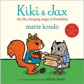 Kiki & Jax: The Life-Changing Magic of Friendship (Hardcover)