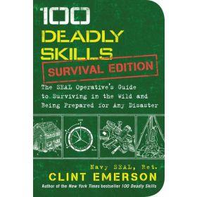100 Deadly Skills: Survival Edition (Paperback)